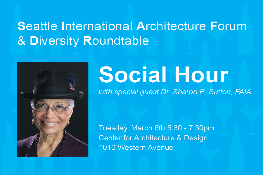 Join SIAF and DRT for an evening with Sharon Sutton FAIA!